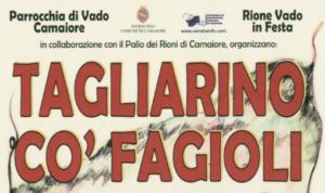 Sagra del Taglierino co' fagioli a Vado, Camaiore