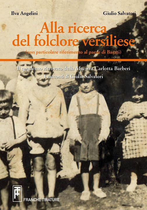 Alla ricerca del folclore versiliese