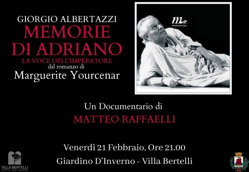 Memorie di Adriano a Villa Bertelli Nell'ambito del programma
