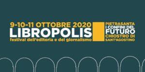 LIBROPOLIS - Festival dell'Editoria e del Giornalismo - Pietrasanta
